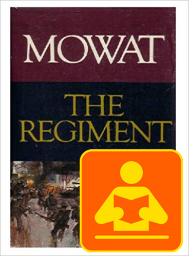 The Regiment: Farley Mowat on war